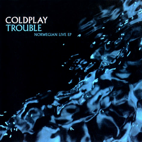 Coldplay(酷玩乐队) - 《Trouble》